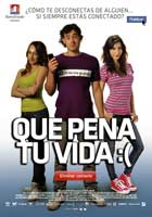 http://3.bp.blogspot.com/_6E4Ckk_bG_w/TUDoGW3PnzI/AAAAAAAAAN4/87QKv8O2o9M/s1600/que-pena-tu-vida-movie-poster-1000670436.jpg